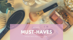 Meine Top 5 Beauty Investments